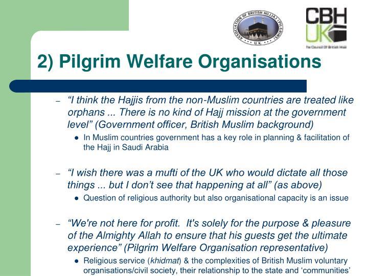 2) Pilgrim Welfare Organisations