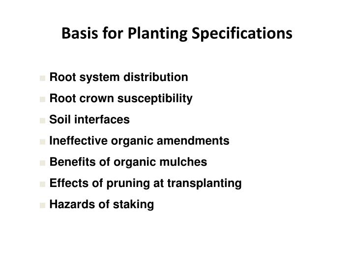 Basis for Planting Specifications