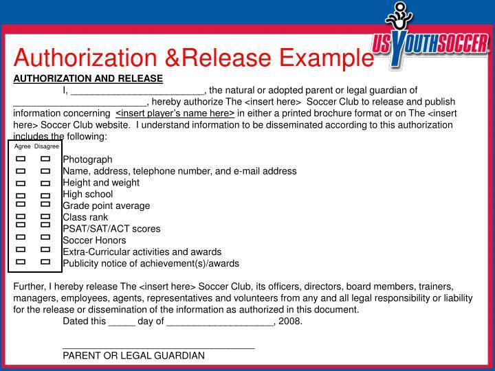 Authorization &Release Example