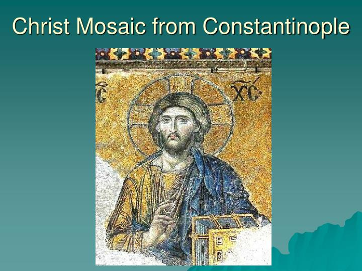 Christ Mosaic from Constantinople