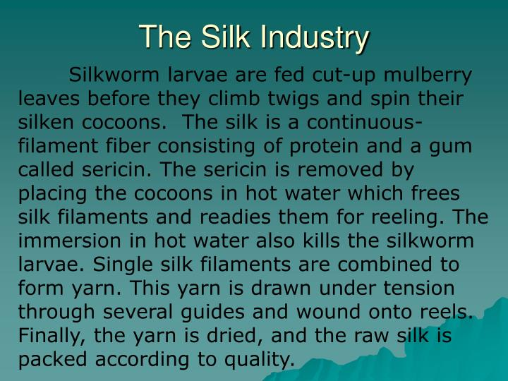 The Silk Industry