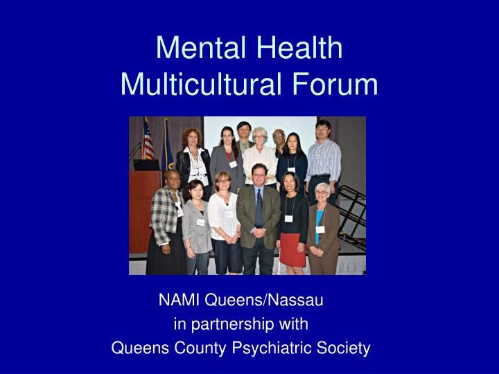 Mental health multicultural forum