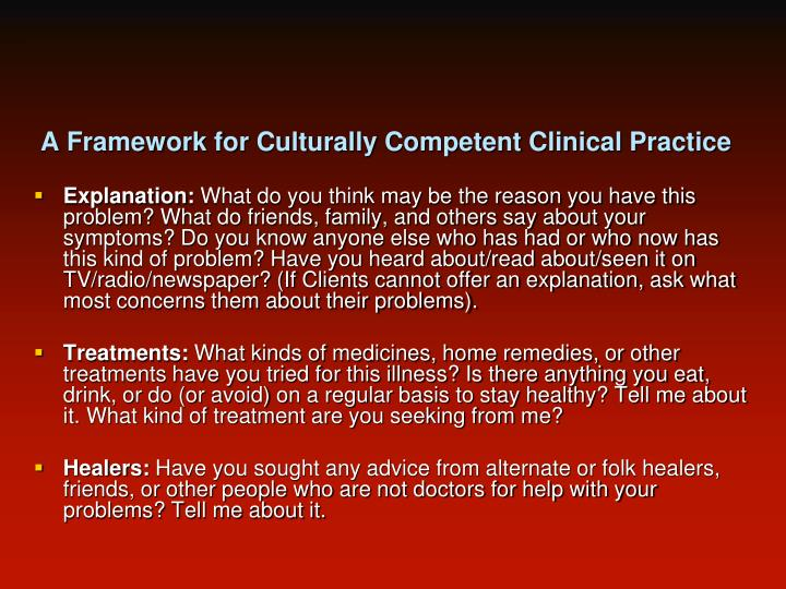 A Framework for Culturally Competent Clinical Practice