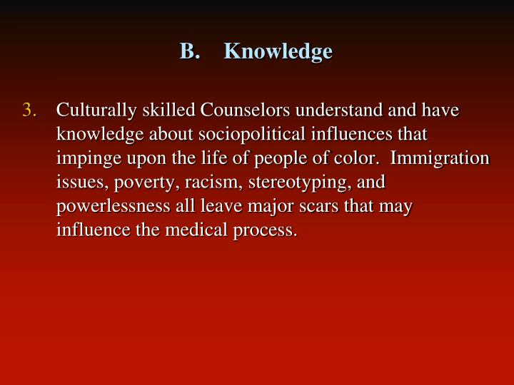 B.    Knowledge