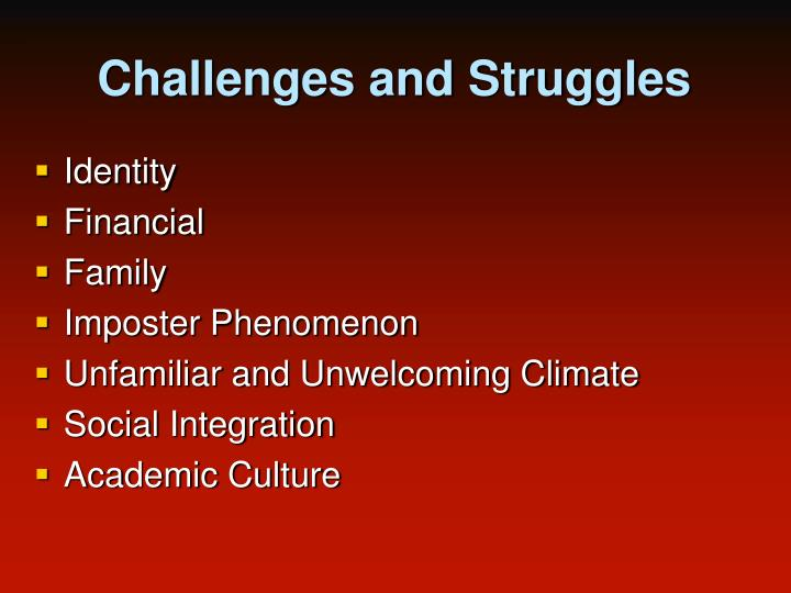 Challenges and Struggles