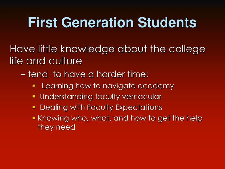 First Generation Students