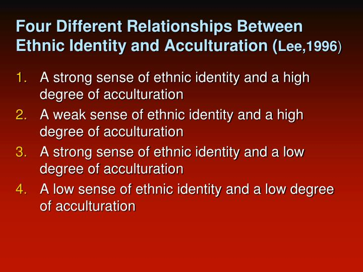 Four Different Relationships Between Ethnic Identity and Acculturation (