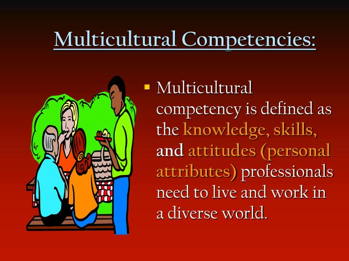 Multicultural Competencies