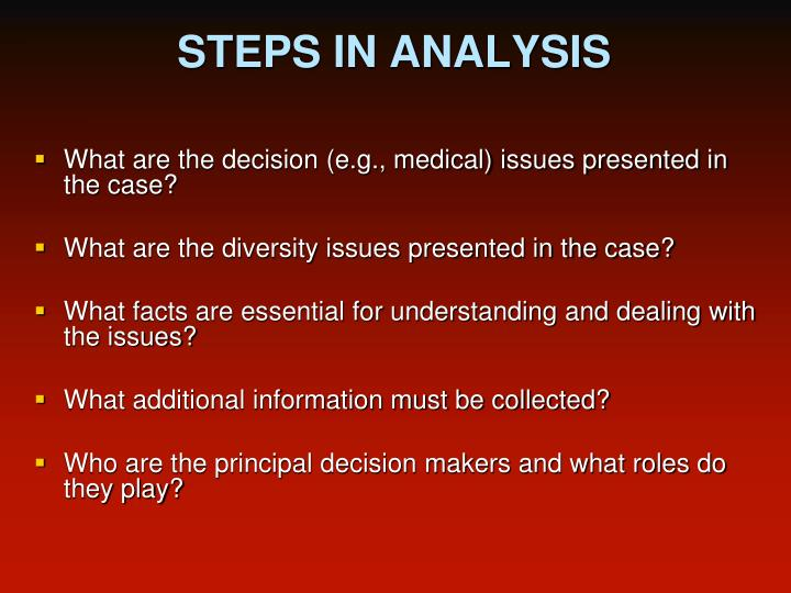 STEPS IN ANALYSIS