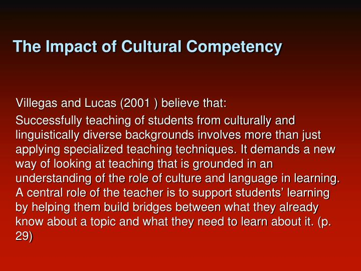 The Impact of Cultural Competency