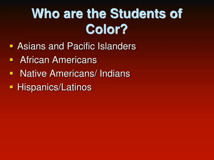 Who are the Students of Color?