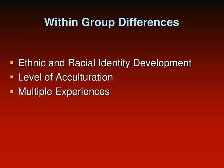 Within Group Differences