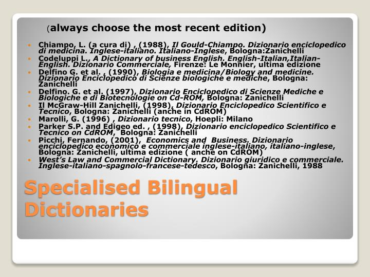 Specialised Bilingual Dictionaries
