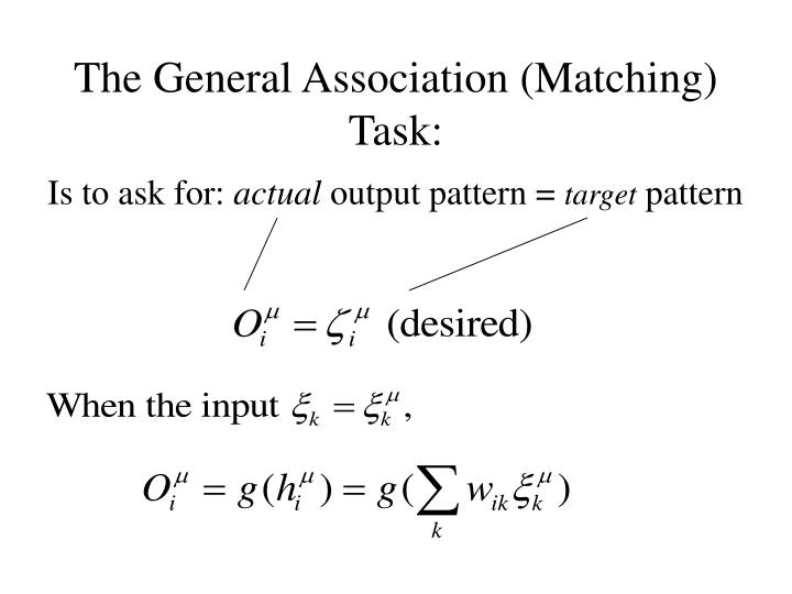 The General Association (Matching) Task: