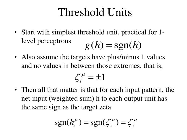 Threshold Units