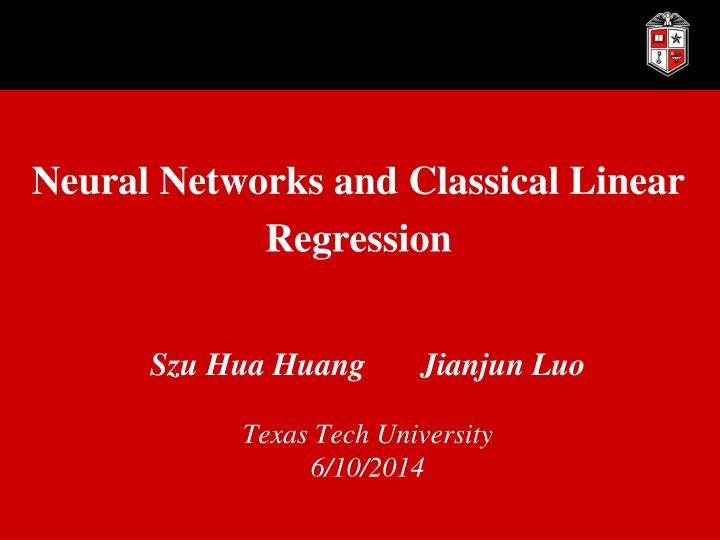 Neural networks and classical linear regression