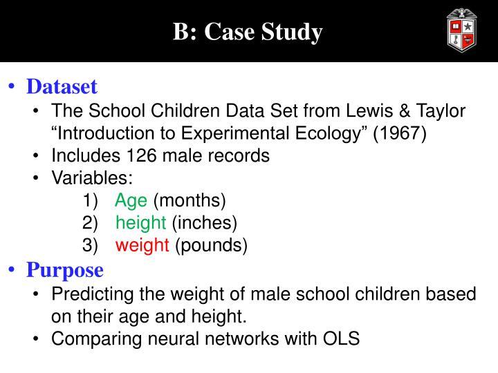 B: Case Study