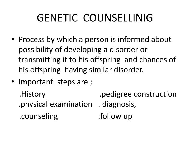 GENETIC  COUNSELLINIG