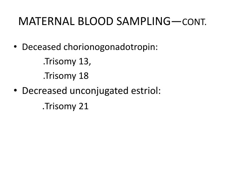 MATERNAL BLOOD SAMPLING—