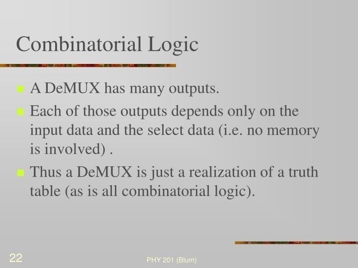 Combinatorial Logic