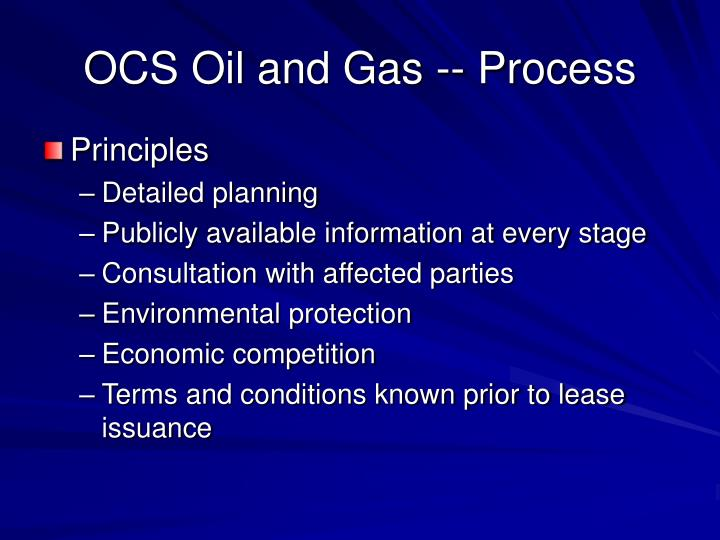 OCS Oil and Gas -- Process