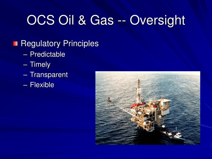 OCS Oil & Gas -- Oversight