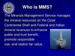 who is mms