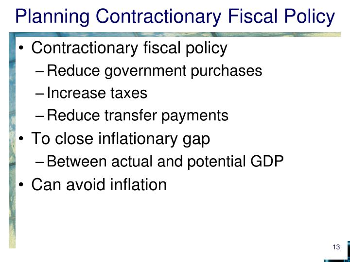 Planning Contractionary Fiscal Policy
