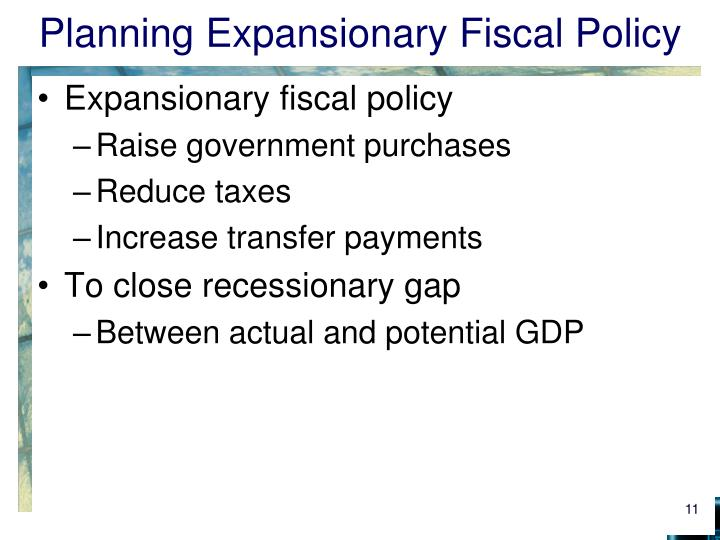 Planning Expansionary Fiscal Policy