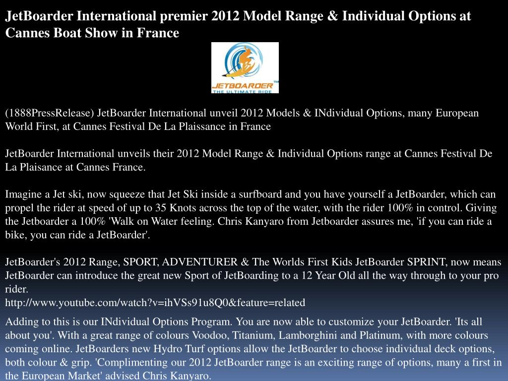 JetBoarder International premier 2012 Model Range & Individual Options at Cannes Boat Show in France