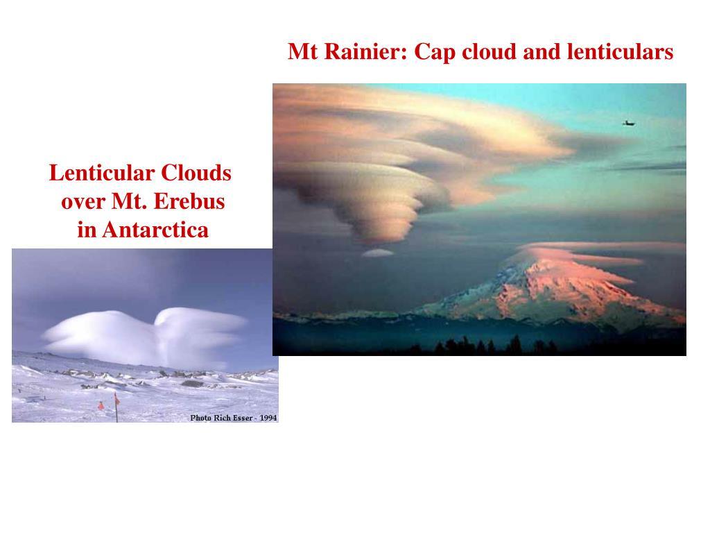 Mt Rainier: Cap cloud and lenticulars
