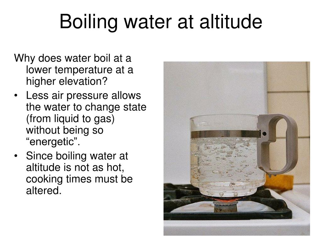Boiling water at altitude