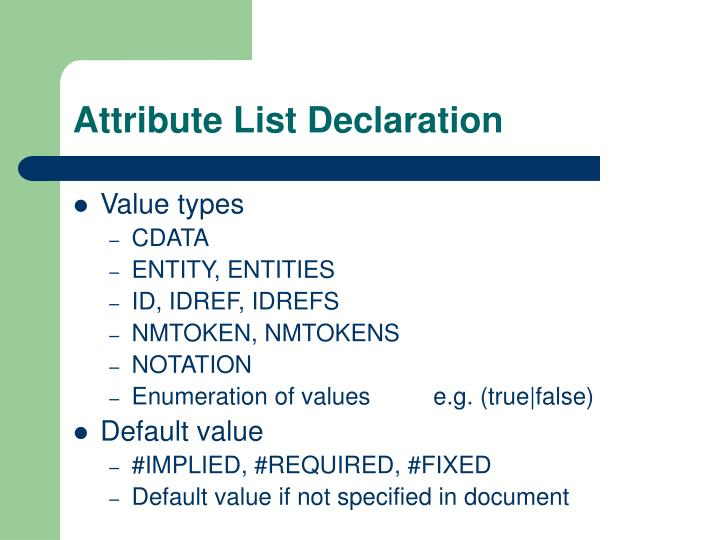 Attribute List Declaration