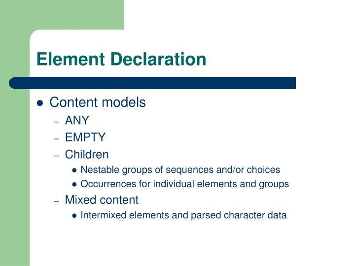 Element Declaration