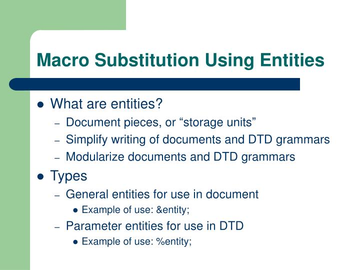 Macro Substitution Using Entities