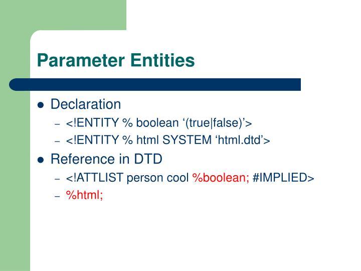 Parameter Entities