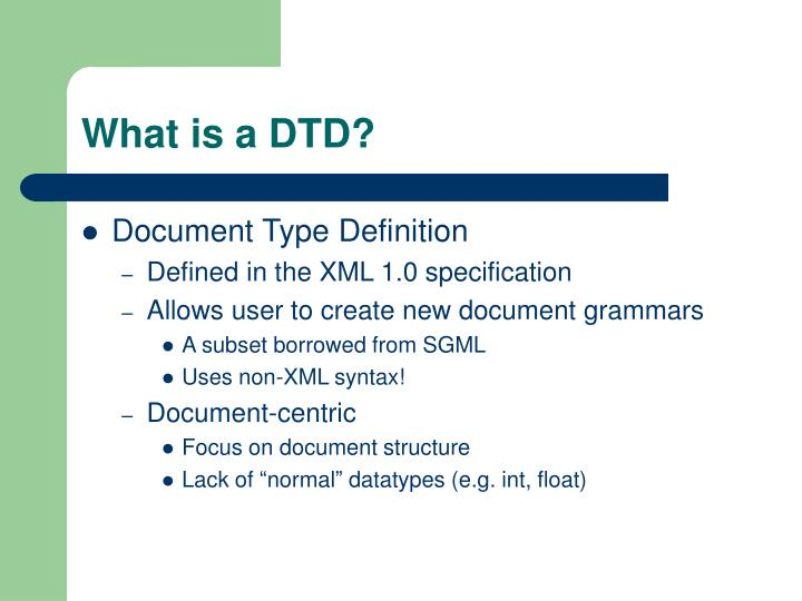 What is a DTD?