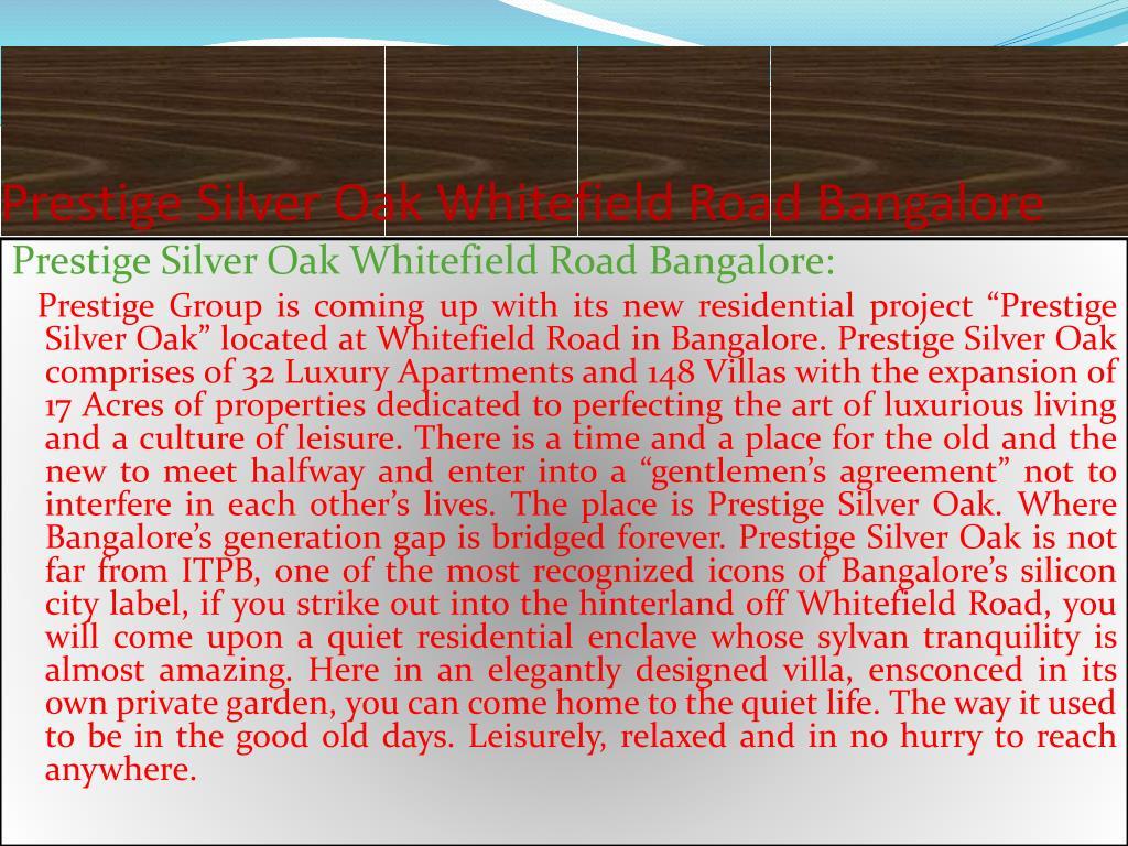 Prestige Silver Oak Whitefield Road Bangalore