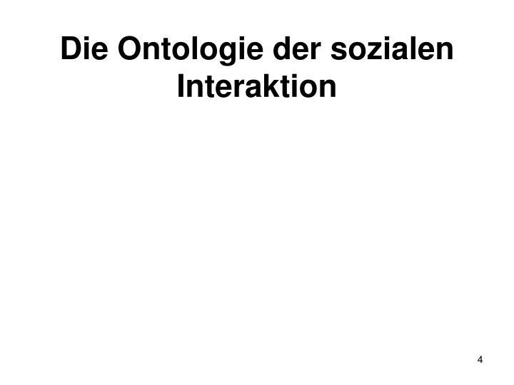Die Ontologie der sozialen Interaktion