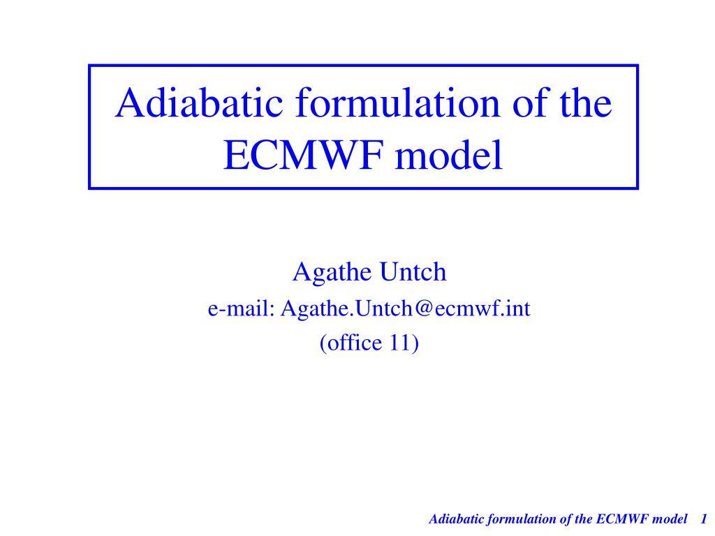 Adiabatic formulation of the ECMWF model