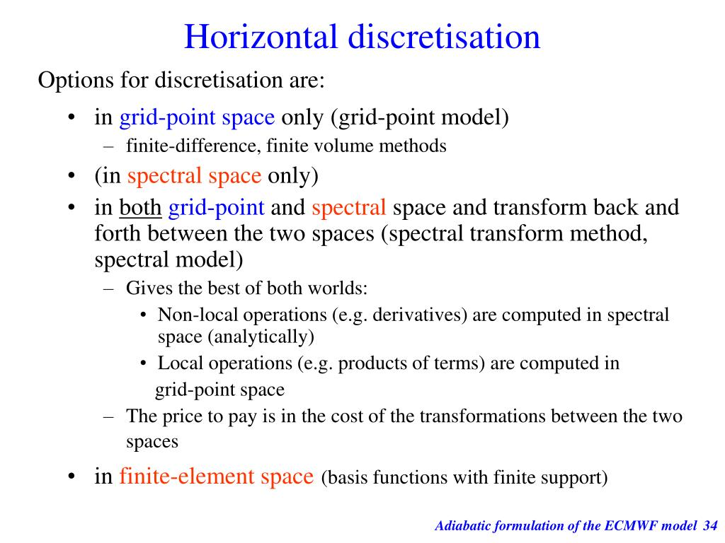 Horizontal discretisation