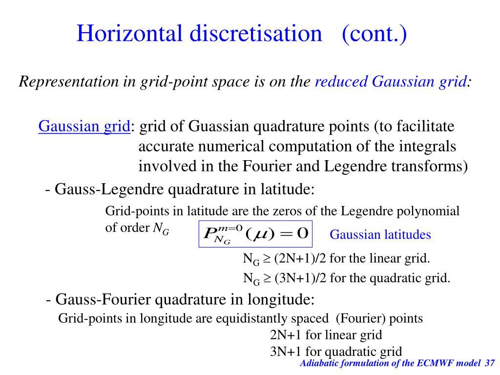 Horizontal discretisation   (cont.)