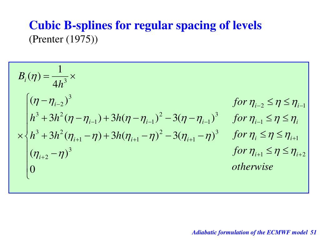 Cubic B-splines for regular spacing of levels