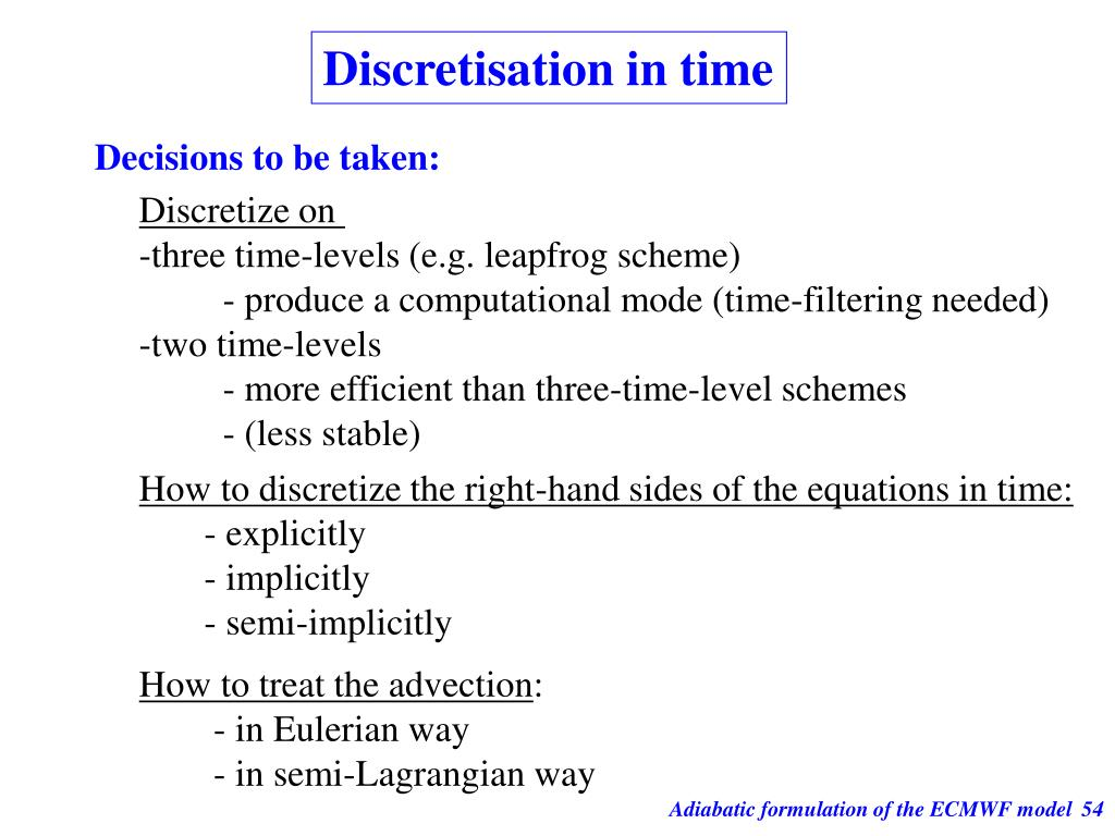 Discretisation in time