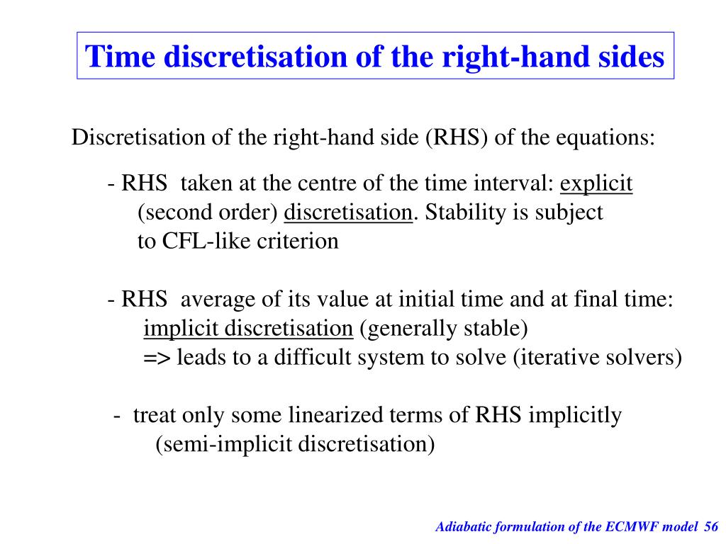Time discretisation of the right-hand sides
