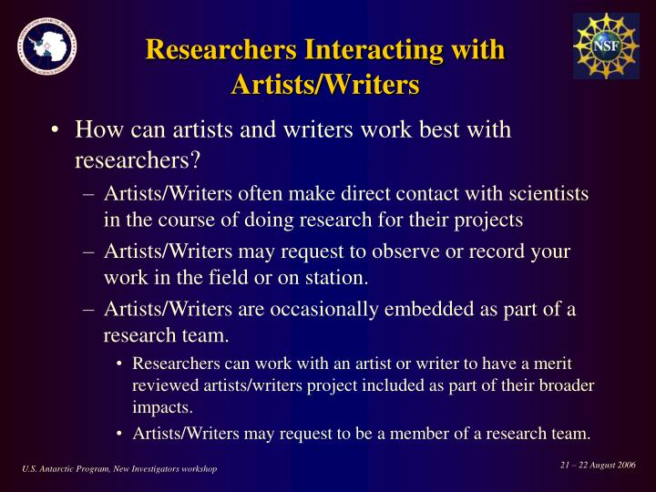 Researchers Interacting with  Artists/Writers