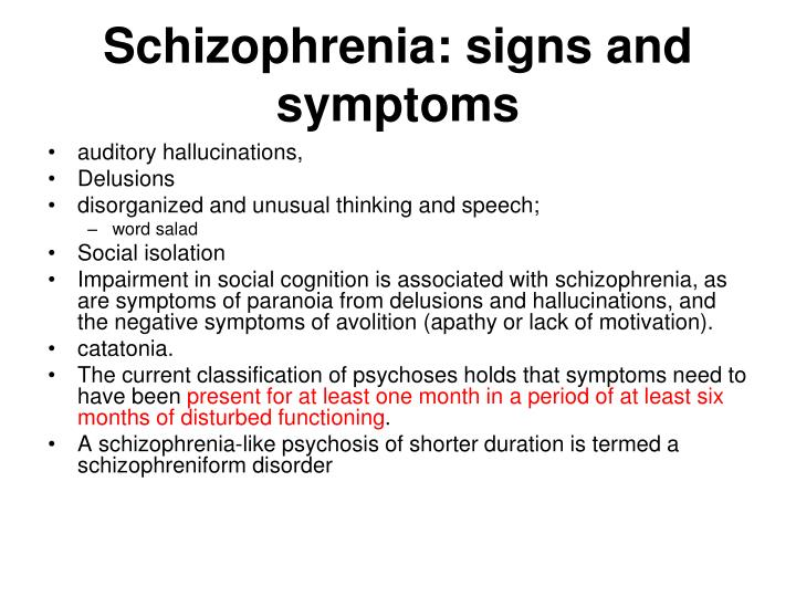 Schizophrenia: signs and symptoms