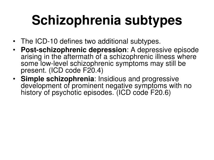 Schizophrenia subtypes