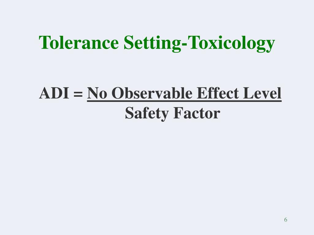 Tolerance Setting-Toxicology