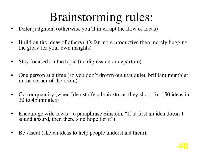 Brainstorming rules: